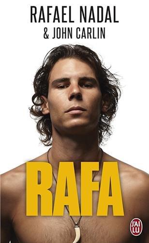 Rafa - biographie - t10360 (J'ai lu Biographie) por Rafael Nadal
