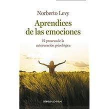 Aprendices de las emociones : cómo acceder a la autocuración psicológica (CLAVE, Band 26220)