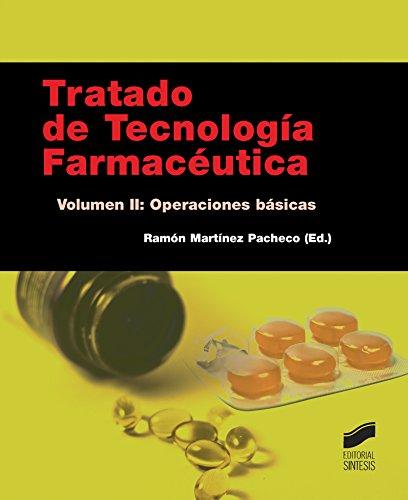 Tratado de Tecnología Farmacéutica. Volumen 2: Operaciones básicas (Farmacia) por Ramón (editor) Martínez Pacho