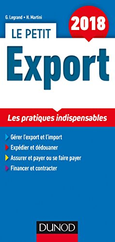 Le petit Export 2018 - 12e d. - Les pratiques indispensables