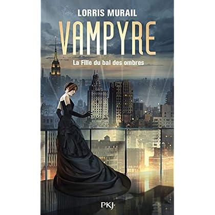 Vampyre - La Fille du Bal des Ombres
