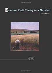 Quantum Field Theory in a Nutshell: Second Edition by A. Zee (2010-02-21)