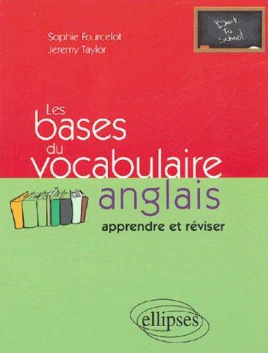 Les bases du vocabulaire anglais : Apprendre et réviser