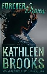 Forever Driven (Forever Bluegrass) (Volume 4) by Kathleen Brooks (2016-07-19)