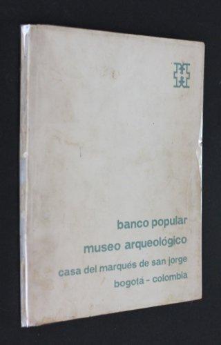 banco-popular-museo-arqueologico-casa-del-marques-de-san-jorge-bogota-colombia