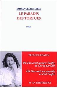 vignette de 'Le paradis des tortues (Emmanuelle Marie)'