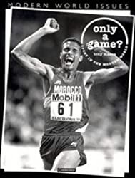 Only a Game?: Sport in the Modern World
