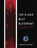 The Black Belt Blueprint: An Intelligent Approach to Brazilian Jiu Jitsu (English Edition)
