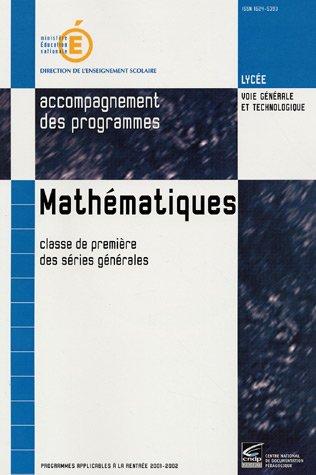 Mathématiques 1e Séries générales : Accompagnement des programmes (1Cédérom)
