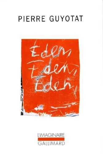 Éden, Éden, Éden par Pierre Guyotat