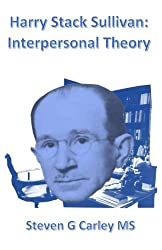 Harry Stack Sullivan: Interpersonal Theory