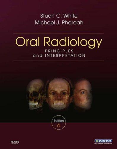 Oral Radiology - E-Book: Principles and Interpretation