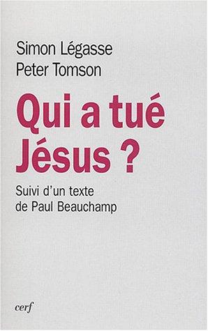 Qui a tué Jésus ? suivi de Un livre et deux communautés