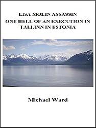 Lisa Molin Assassin - One Hell of an Execution  in Tallinn in Estonia