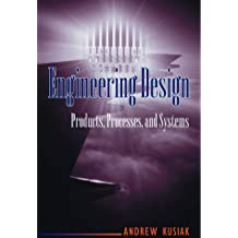 Engineering Design: Products, Processes and Systems