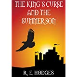 The King's Curse and the Summer Son (The Seasons of Verdisland Book 1) (English Edition)