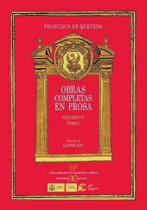 Obras completas en prosa. volumen iv: tratados morales. tomo i (nueva biblioteca de erudicion y critica) EPUB Descargar gratis!