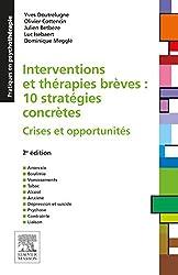 Interventions et thérapies brèves : 10 stratégies concrètes: Crises et opportunités