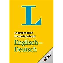 Langenscheidt Handwörterbuch Englisch-Deutsch für Kindle: Englisch-Deutsch (Langenscheidt Handwörterbücher)