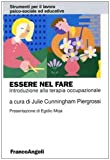eBook Gratis da Scaricare Essere nel fare Introduzione alla terapia occupazionale (PDF,EPUB,MOBI) Online Italiano