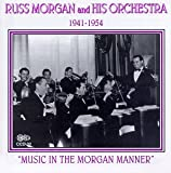 Songtexte von Russ Morgan and His Orchestra - Music In The Morgan Manner