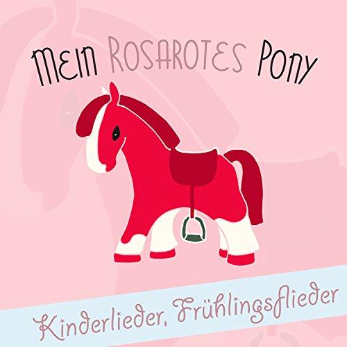 Mein rosarotes Ponny: Kinderli...