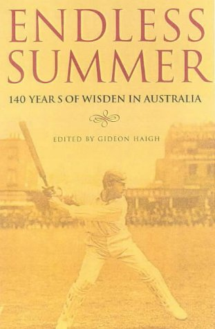 Endless Summer: 140 Years of Australian Cricket in Wisden