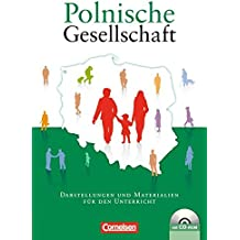 Polen: Darstellungen und Materialien: Polnische Gesellschaft. Darstellungen und Materialien für den Unterricht, (inkl. CD-ROM)