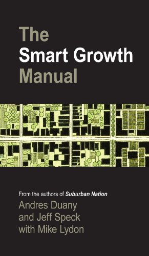 The Smart Growth Manual: New Urbanism in American Communities (English Edition)