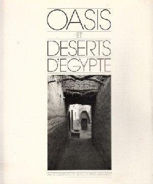 Oasis et deserts d`Egypte - Photographies de Rudolf Rene Gebhardt