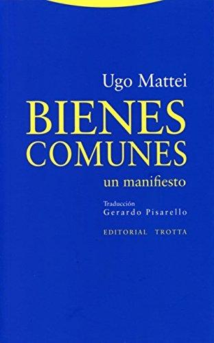 Bienes Comunes (Estructuras y Procesos. Derecho) por Ugo Mattei