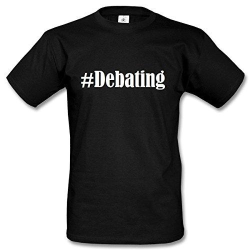 T-Shirt #Debating Hashtag Raute für Damen Herren und Kinder ... in den Farben Schwarz und Weiss Schwarz