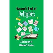 Gurnard's Book of Delights (Children's Anthology 2) (English Edition)