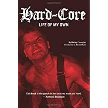 Hard-Core: Life of My Own