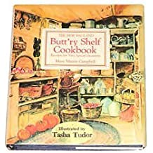 The New England Butt'ry Shelf Cookbook Receipts for Very Special Occasions by Mary Mason Campbell (1972-08-01)