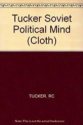 Tucker Soviet Political Mind (Cloth)