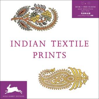 Indian Textile Prints + CD ROM (Kostüm Mustern Und Designs)