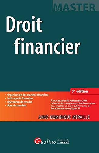 Droit financier / Anne-Dominique Merville.- Issy-les-Moulineaux : Gualino, une marque de Lextenso , DL 2017, cop. 2017