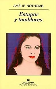 Estupor y temblores par Amélie Nothomb