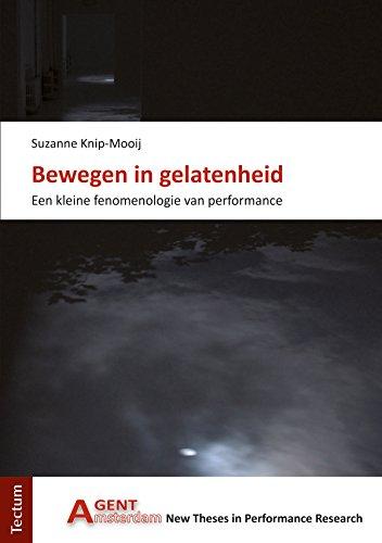Bewegen in gelatenheid: Een kleine fenomenologie van performance (AGENT Book 6) (Dutch Edition) por Suzanne Knip-Mooij