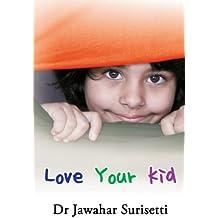 Love Your Kid