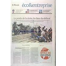MONDE ECO ET ENTREPRISE [No 21111] du 04/12/2012 - ETATS DE LA ZONE EURO - LE POIDS DE LA DETTE - LE CHOC DU DEFAUT - TOUS ENDETTES - LA GRANDE REFORME N'AURA PAS LIEU PAR GAJDOS - LES FRANCAIS JUGENT SEVEREMENT LA COMPETITIVITE DE LA FRANCE - SPECIAL IMMOBILIER D'ENTREPRISE