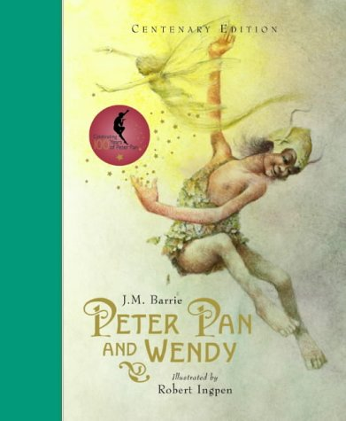 Peter Pan and Wendy : J.M. Barrie.