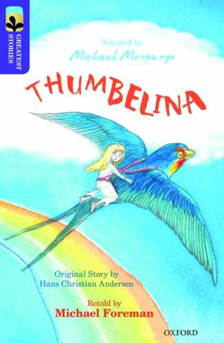 Oxford Reading Tree TreeTops Greatest Stories: Oxford Level 11: Thumbelina