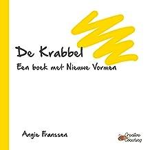 De Krabbel: Een boek met Nieuwe Vormen (Creative Coaching Book 3)