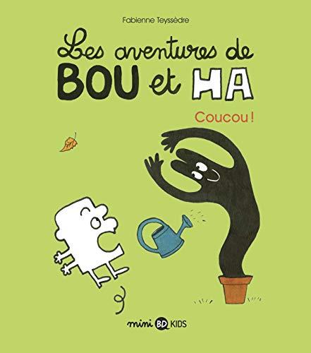 Les aventures de Bou et Ha, Tome 02: Coucou !