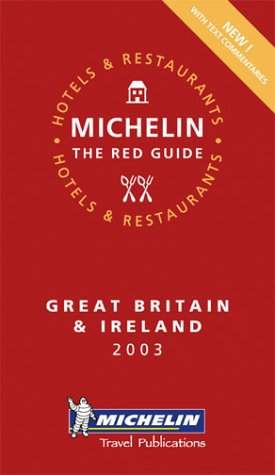 Guide Rouge : Great Britain and Ireland 2003 (en anglais)