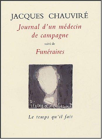 Journal d'un mdecin de campagne suivi de Funraires