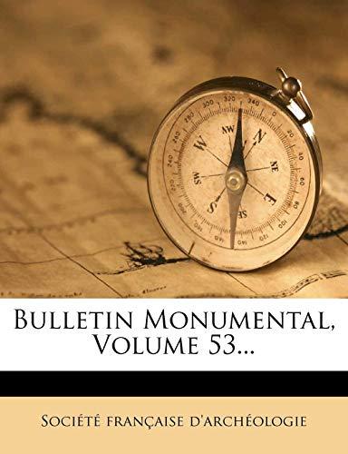 Monumental Arch (Bulletin Monumental, Volume 53...)