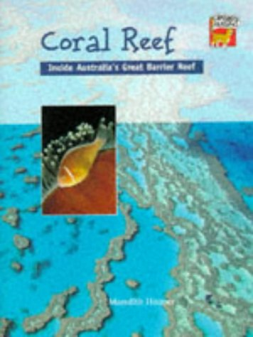 Coral reef : inside Australia's Great Barrier Reef